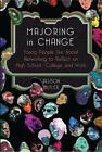 Majoring in Change von Alison Butler (2012, Gebundene Ausgabe)