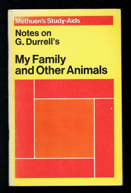 Notes on Gerald Durrell's, My Family and Other Animals. 1972 Good