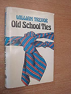 Old School Ties by Trevor, William