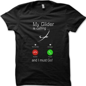 Gliding-My-Glider-is-calling-and-I-have-to-go-soaring-sailplane-t-shirt-9105