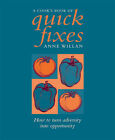 A Cook's Book of Quick Fixes by Anne Willan (Paperback, 2005)