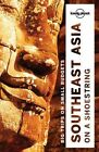Lonely Planet Southeast Asia on a shoestring by Isabel Albiston, Greg Bloom, Lonely Planet, Ryan Ver Berkmoes, Richard Waters, China Williams, David Eimer, Iain Stewart, Nick Ray, Simon Richmond (Paperback, 2016)
