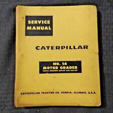Genuine Caterpillar No 14 Motor Road Grader Repair Manual 35f1 Amp 96f1 Amp Up Nice