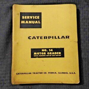 GENUINE CATERPILLAR No. 14 MOTOR ROAD GRADER REPAIR MANUAL 35F1 & 96F1 & UP NICE