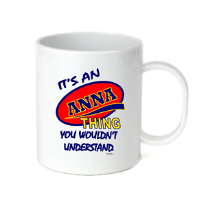 Coffee Cup Mug Travel 11 15 It/'s An Anna Thing You Wouldn/'t Understand