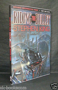 RIDING THE BULLET Stephen King US UNCORRECTED PROOF / ARC 1st Cemetery Dance