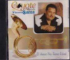El Coyote y su Banda Tierra Santa El Amor No Tiene Edad USED LIKE NEW
