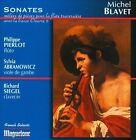 Michel Blavet: Sonates mˆl'es de piŠces pour la Fl–te TraversiŠre avec la Basse, Op. 2 (CD, Jun-2013, Maguelone)
