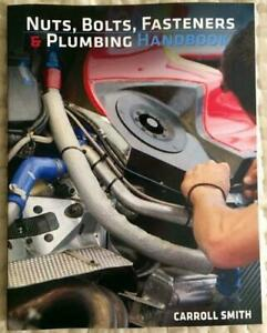 New-Carroll-Smith-039-S-Nuts-Bolts-Fasteners-And-Plumbing-Handbook-Technical