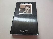Poesia inedita de juventud  Federico Garcia Lorca edicion de Christian de Paepe