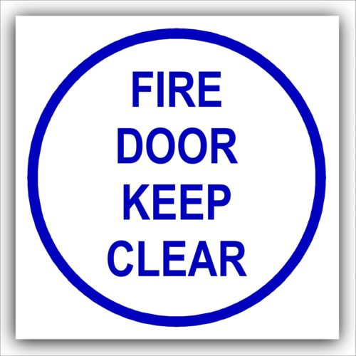 1x Fire Door Keep Clear-Door Health and Safety Warning Sticker Sign