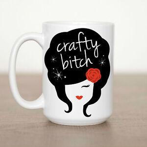 Crafty Bitch  Mug Crafty Bitch Cup Gift Mug