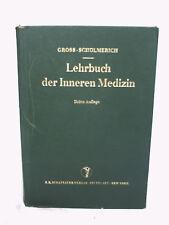 R. Gross/P. Schölmerich, Lehrbuch der Inneren Medizin, 1973, Schattauer Verlag