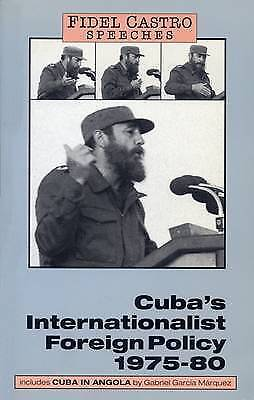 Speeches: Cubas Internationalist Foreign Policy, 1975-80 v. 1 (Fidel Castro spee