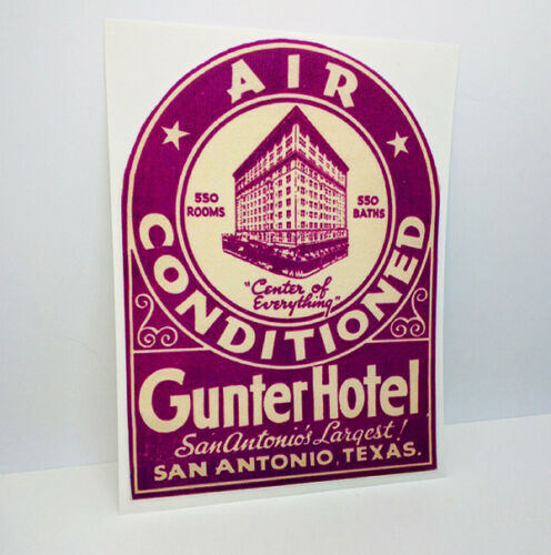 Vinyl Sticker Gunter Hotel San Antonio Texas Vintage Style Travel Decal