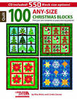 100 Any-Size Christmas Blocks: Print Your Own Templates or Paper-Piecing Patterns! by Linda Causee, Rita Weiss (Mixed media product, 2015)