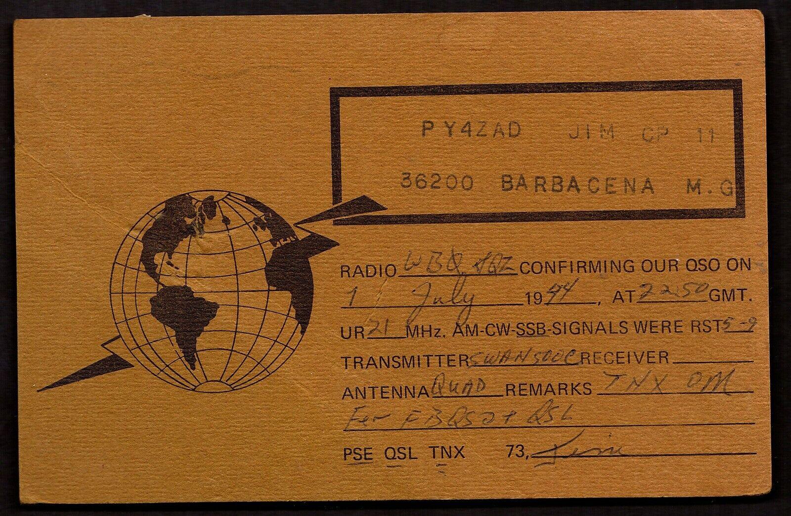 QSL QSO RADIO CARD Pic of Globe,Signal,Barbacena M. G., Brazil (Q2953)
