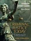 Criminal Justice Today by Frank Schmalleger and Steve Chermack (2008, Paperback, Student Edition of Textbook)
