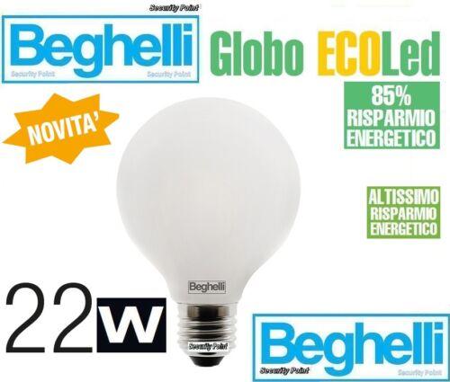BEGHELLI GLOBO LED 85/% LED 22W 150W E27 3000K LUCE CALDA 2500lm POTENZA IMMEDIAT