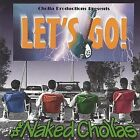 Let's Go by Naked Chollas (CD, Apr-2004, Red Mountain Records)