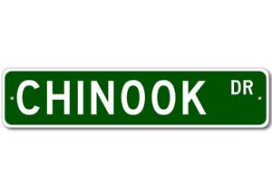 Chinook  STREET SIGN ~ High Quality Aluminum ~ Dog Love