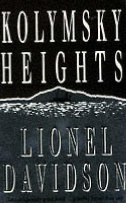 "1 of 1 - ""VERY GOOD"" Kolymsky Heights, Davidson, Lionel, Book"