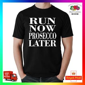 Run Now Prosecco Later Wine T-Shirt Shirt Tee Tshirt Funny Drinking GF Wife