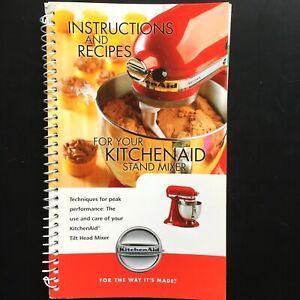 2010 KITCHENAID Tilt Head Mixer INSTRUCTIONS & RECIPES ...