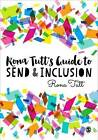 Rona Tutt's Guide to Send & Inclusion by Rona Tutt (Paperback, 2016)
