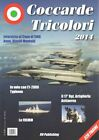 Coccarde Tricolori: 2014 by RN Publishing (Paperback, 2014)