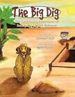 The Big Dig Continuing Adventures Brandy Golden Retriever by Finch Donna
