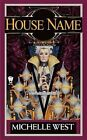 House Name: The House War: Book Three by Michelle West (Paperback / softback)