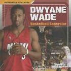 Dwyane Wade: Basketball Superstar by Matt Doeden (Hardback, 2014)