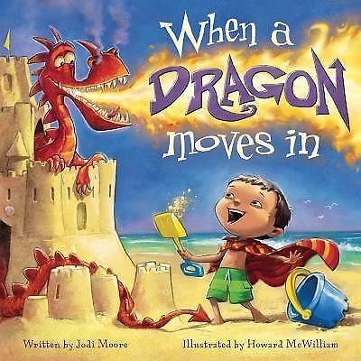 When a Dragon Moves In (Brand New Paperback Version) Jodi Moore