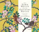 The Town Mouse and the Country Mouse by Helen Ward (Hardback, 2012)