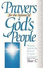 Prayers for the Seasons of God's People: Prayers for the Seasons of God's...