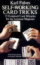 Dover Magic Bks.: Self-Working Card Tricks : 72 Foolproof Card Miracles for the Amateur Magician by Karl Fulves (1976, Paperback)