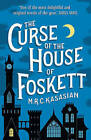 The Curse of the House of Foskett by M. R. C. Kasasian (Paperback, 2015)