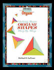 Making Origami Shapes Step by Step by Michael G LaFosse (Paperback / softback, 2002)