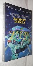 BAR SPORT DUEMILA Stefano Benni Feltrinelli 1997 Romanzo Racconto Narrativa di e