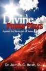 Divine Power Plays Against the Strategies of Satan by James C Hash (Paperback / softback, 2011)