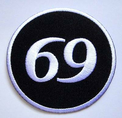 69 Sixty Nine Logo Embroidered Iron on Patch Free Postage