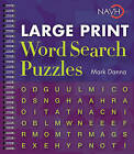Large Print Word Search Puzzles by Mark Danna (Spiral bound, 2010)