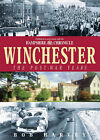 Winchester: The Post-war Years by Bob Harvey (Hardback, 2002)
