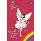 Giselle the Christmas Ballet Fairy: Special by Daisy Meadows (Paperback, 2014)