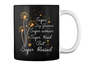 Super Dog Groomer Blessed Gift Coffee Mug