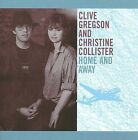 Home and Away by Christine Collister/Clive Gregson (CD, May-2009, Beat Goes On)