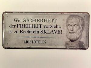 28 x 12 cm Spruch Deko Blechschild 1934 Wer Sicherheit der Freiheit vorzieht..