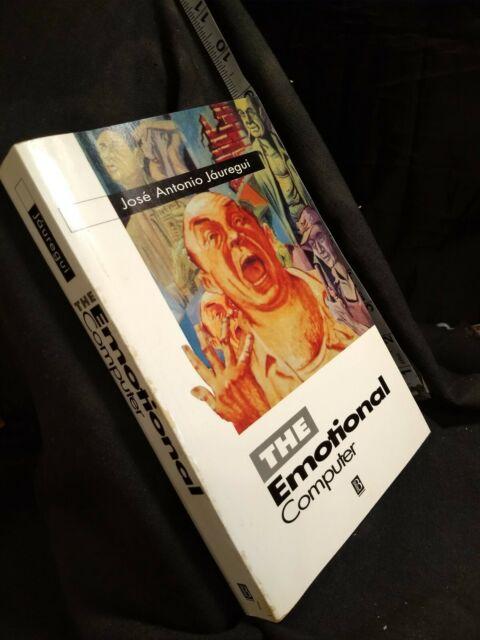 The Emotional Computer by Jose A. Jauregui (1995, Trade Paperback)