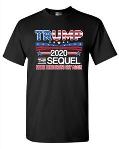Trump-The-Sequel-2020-Make-Democrats-Cry-Again-Political-DT-Adult-T-Shirt-Tee